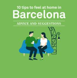 10 tips to feel at home in Barcelona. Advice and Suggestion