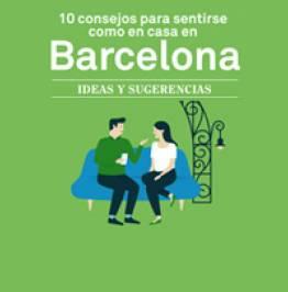 10 consejor para sentirse como en casa en BArcelona. Ideas y sugerencias