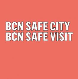 Cartel con el texto: BCN Safe City BCN Safe Visit