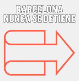 Cartel con el texto: Barcelona nunca se detiene