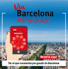 Cartell amb el text: Viu Barcelona Marketplace. Reserva aquí. Tot el que necessites per gaudir de Barcelona