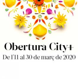 Cartell amb el text: Obertura City + De l'11 al 30 de març de 2020