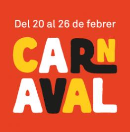 Cartell amb el text: Del 20 al 26 de febrer. Carnaval