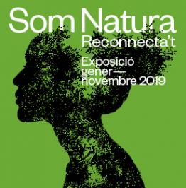 Cartel Som Natura. Reconnectando. Exposición Enero - Noviembre 2019