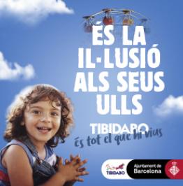 Cartell: És la il·lusió als seus ulls. Tibidabo. És tot el que hi vius.
