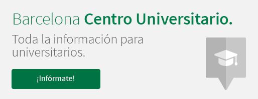 Barcelona Centro Universitario. Toda la información para universitarios. ¡Infórmate!
